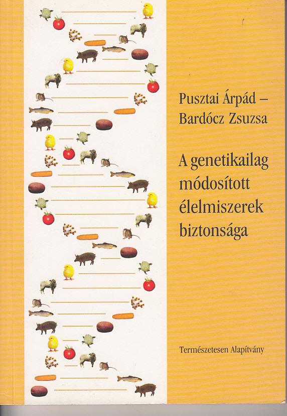 A genetikailag módodított élemiszerek biztonsága