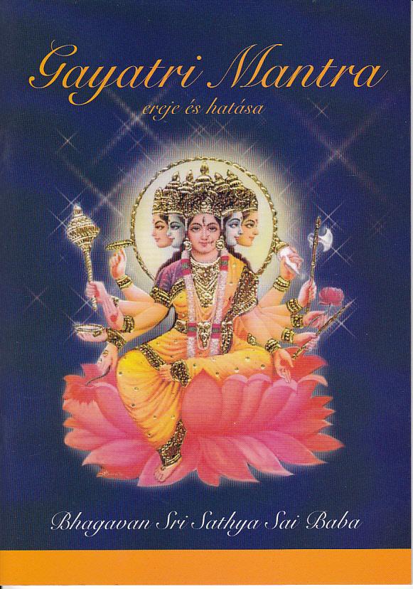 Gayatri Mantra ereje és hatása