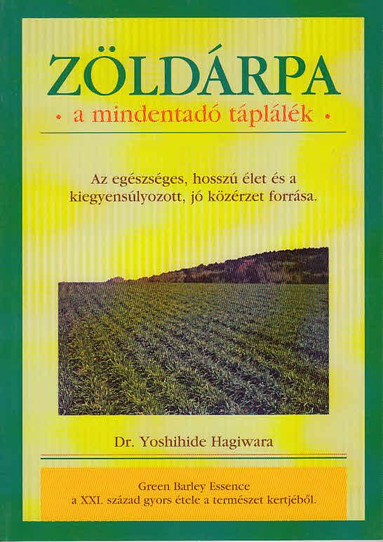 Zöldárpa - a mindentadó táplálék